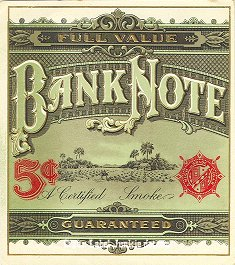 Bank Note-outer cigar label