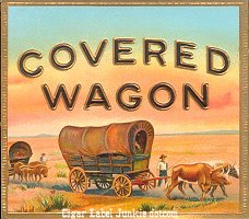Covered Wagon square out cigar box label