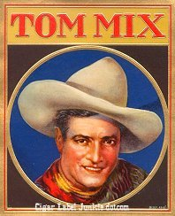 Tom Mix outer cigar label